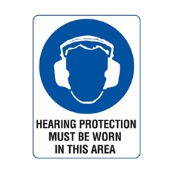 Hearing Protection Must Be Worn Poly Sign 300x225mm