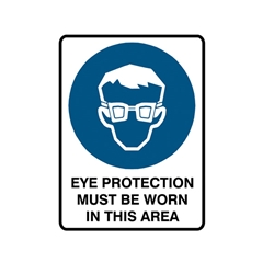 Eye Protection Must Be Worn Poly Sign 450x300mm